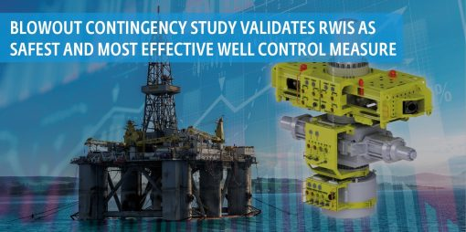 Blowout Contingency Study Validates RWIS as Safest and Most Effective Well Control Measure